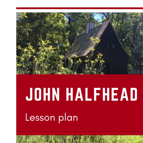 Teacher Resources - Lesson Plan - John Halfhead