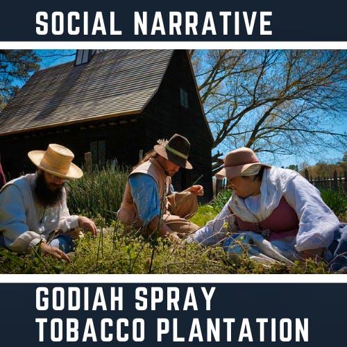 Social Narrative - Godiah Spray Plantation
