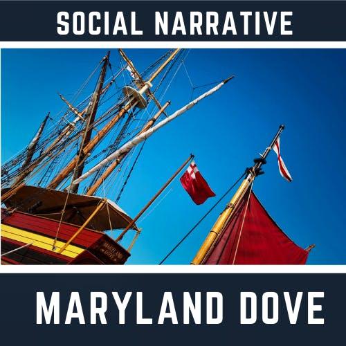 Social Narrative - Maryland Dove