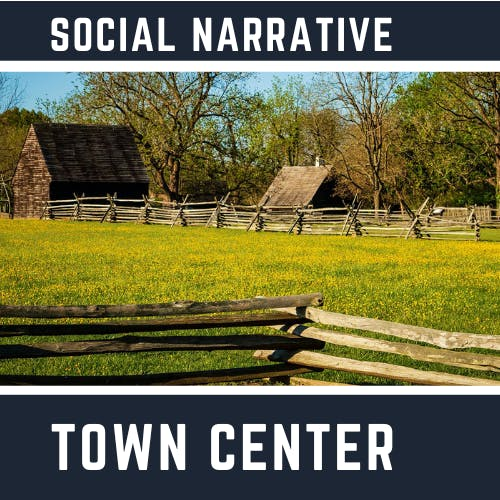 Social Narrative - Town Center