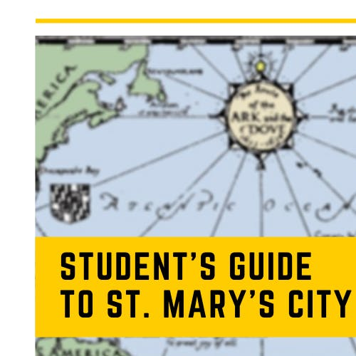 Historic St. Mary's City - Student Guide